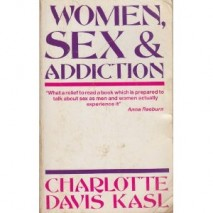 Women, Sex And Addiction by Charlotte Davis Kasl, Ph.D