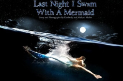 Honor Earth Day by Reading 'Last Night I Swam with a Mermaid' by Kimberly Muller