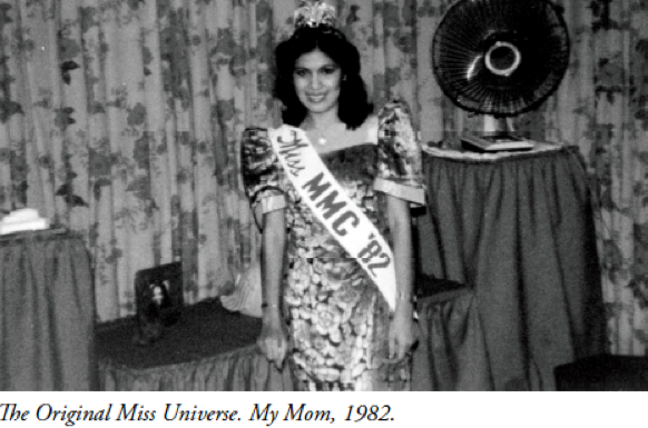 My Mother, the Miss Universe of My Life