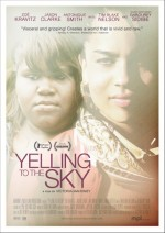 Yelling to the Sky: A Film by Victoria Mahoney