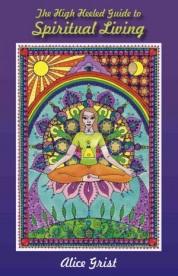 The High Heeled Guide to Spiritual Living