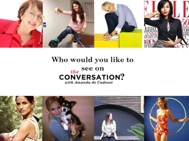 Who Would You Like To See On The Conversation?