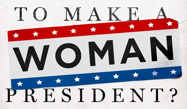 Live Stream: What Will It Take To Make A Woman President?