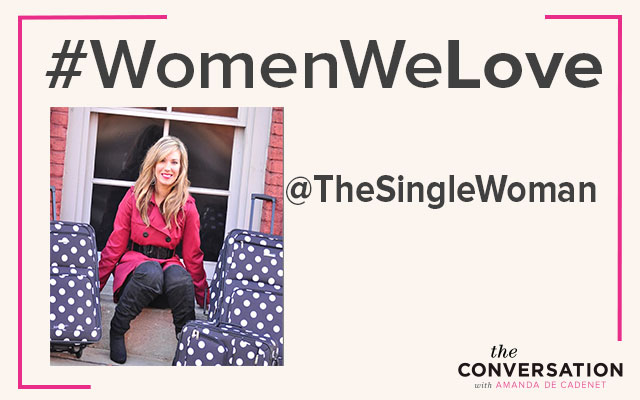 #Women We Love: Introducing @TheSingleWoman